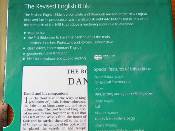 The Revised English Bible or REB, an odd thing here in the States